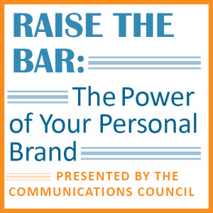 Raise the Bar: The Power of Your Personal Brand